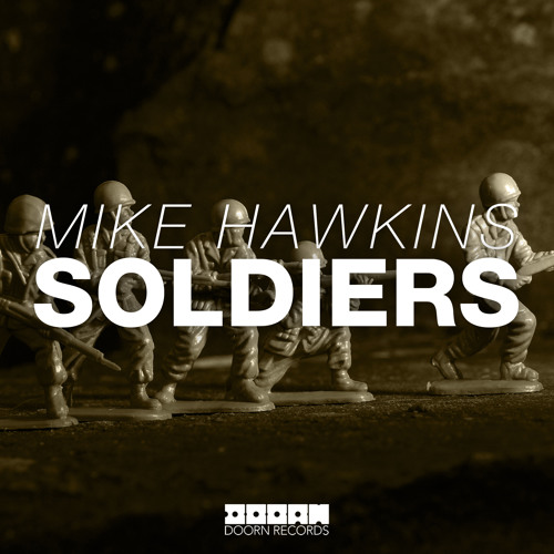 Mike Hawkins - Soldiers (Available Febuary 3)
