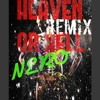Heaven Or Hell Remix Music Video (IGOT5ONIT) - NERO