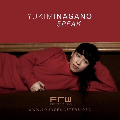 Yukimi Nagano feat. Susumu Yokota - speak (FRW Jazz Master 2013)