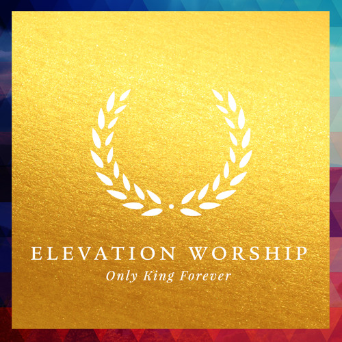 I Will Look Up - Elevation Worship