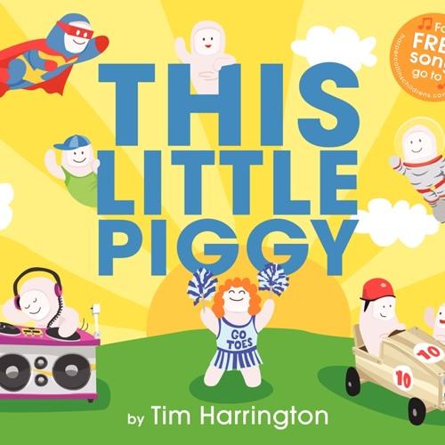 This Little Piggy by Tim Harrington
