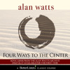 Four Ways to The Center with Alan Watts Preview 3