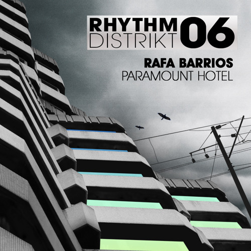 Rafa Barrios - Paramount Hotel  (Original Club Mix)