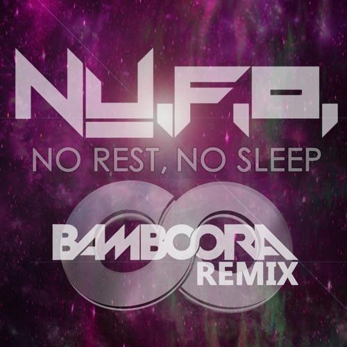No Rest, No Sleep (Bamboora Remix)