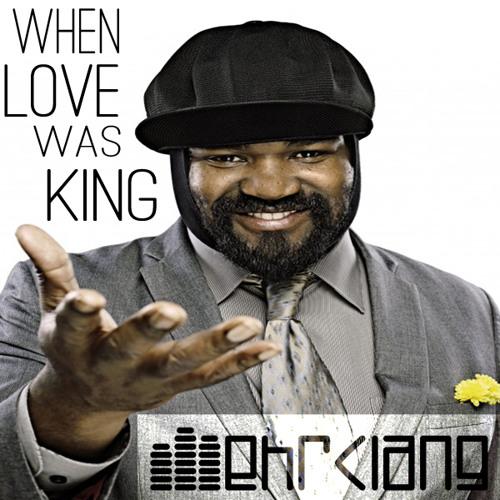 Gregory Porter - When Love Was King (MEHRKLANG EDIT)
