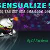 Sensualize 5 (Tic Tac Set Cha Cha Boom 2014)