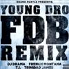 FDB (Fuck Dat Bitch) (Remix) (Feat. B.o.B, Wale, T.I. Trinidad James)