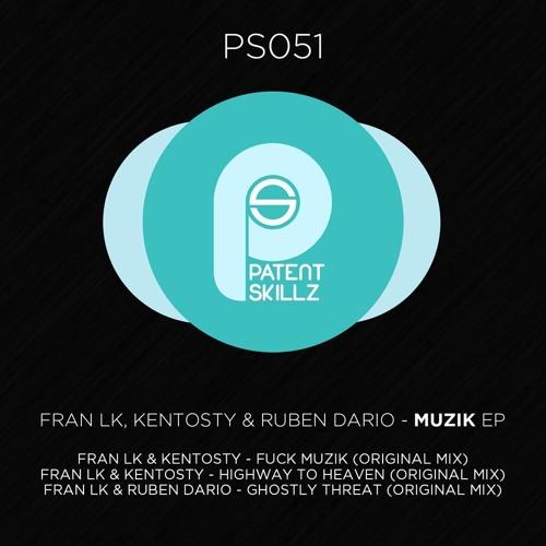 Fran Lk & Kentosty - Highway to Heaven (Original Mix)