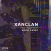 BRIGGS-XanClan [Prod. Plu2o Nash]