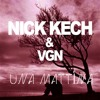 Nick Kech & Vgn ft. Sísý Ey - Una Mattina (Solid Starr Mashup)FREE DOWNLOAD