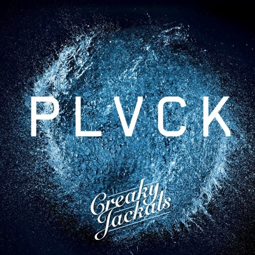 PLVCK by Creaky Jackals