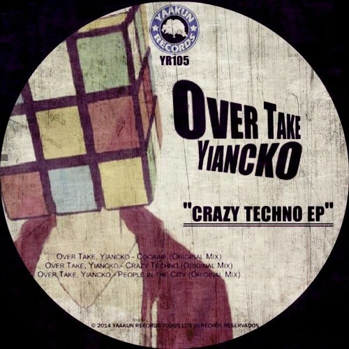 Yiancko & Over Take - Crazy Techno (Original Mix) [Yaakun Records]