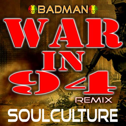 RIQYR0032 - Badman - War In 94 - Soulculture Remix