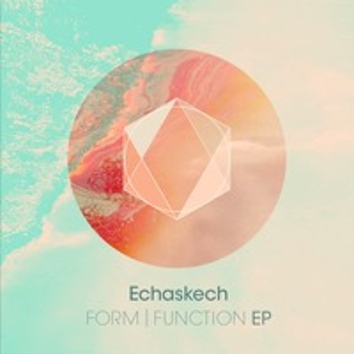 Echaskech - Form | Function