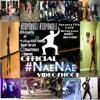 Official #NaeNae Mix