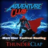 Adventure Club - Thunderclap (Matt Iller Festival Bootleg)