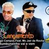 Dj Rodrigo Campos Feat Mc Jair da Rocha Bumbuzinho Vai e Vem ( Eletrofunk Extend)
