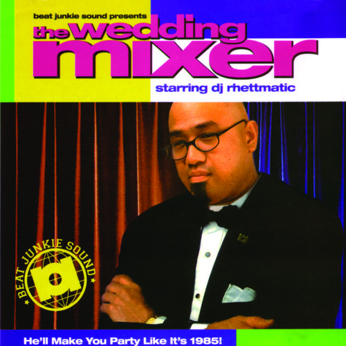 THE WEDDING MIXER (2002) - DJ RHETTMATIC