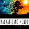 Magkabilang Mundo (Jireh Lim) - Kim Rivera Cover