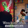 """Wrecking Mob"" - A Minecraft Parody of Miley Cyrus' Wrecking Ball"