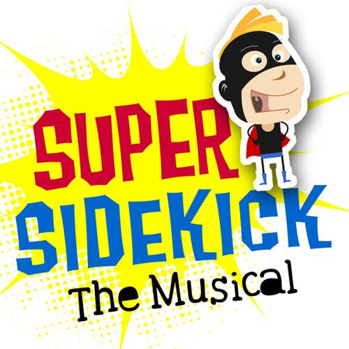 Super Sidekick: The Musical (2011 Hollywood Cast Album)