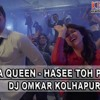 Drama Queen - Hasee Toh Phasee - Dj Omkar Kolhapur