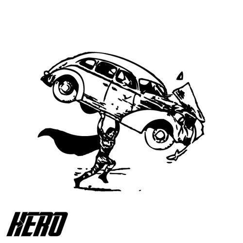 Hero (Stay High - Hippie Sabotage)