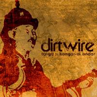 Dirtwire - Taiga (Ft. Kongar-ol Ondar)