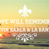 Love Will Remember (Spanish Version Kevin&Karla La Banda)