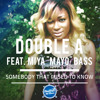 "Somebody That I Used To Know (Gotye Cover) feat. Miya ""MAYO"" Bass"