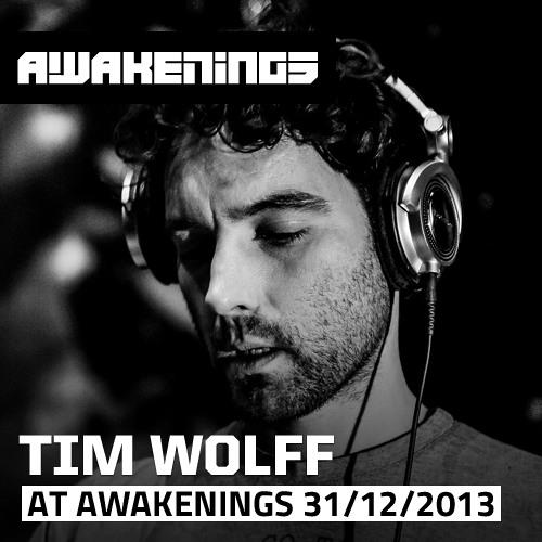 Tim Wolff at Awakenings 31-12-2013