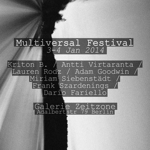 Multiversal Festival 2014 - Antti Virtaranta / Kriton B.