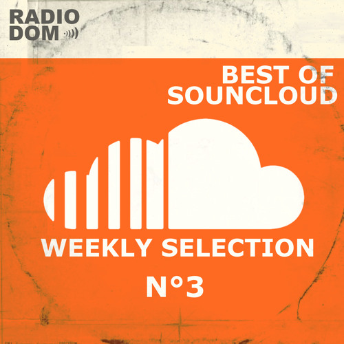 BEST OF SOUNDCLOUD N°3