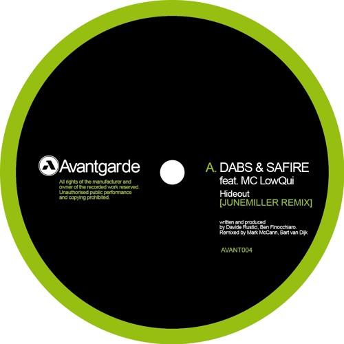 Dabs & Safire - Hideout ft. LowQui | June Miller RMX (AVANT004)
