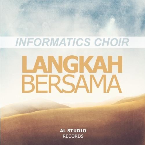 Informatics Choir - Langkah Bersama