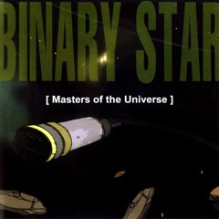 Binary Star - Masters Of The Universe (Instrumental)