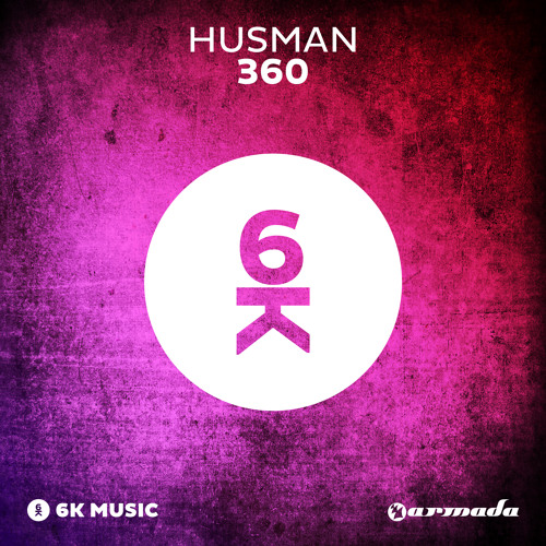 Husman - 360 [OUT NOW!]