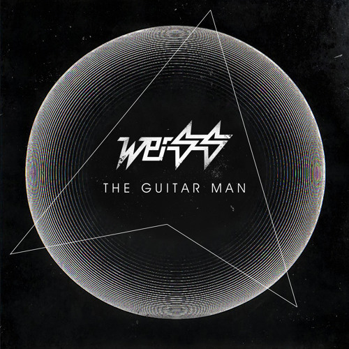Weiss - 'The Guitar Man' - OUT NOW