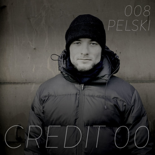 Pelski Podcast 008 – Credit 00