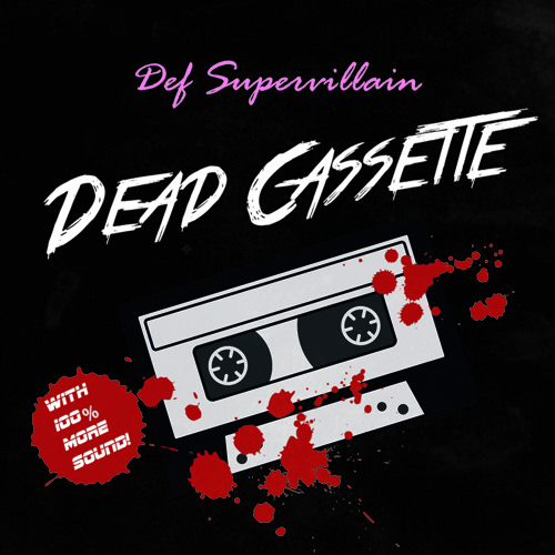 Dead Cassette (out on Juno, Spotify and iTunes)