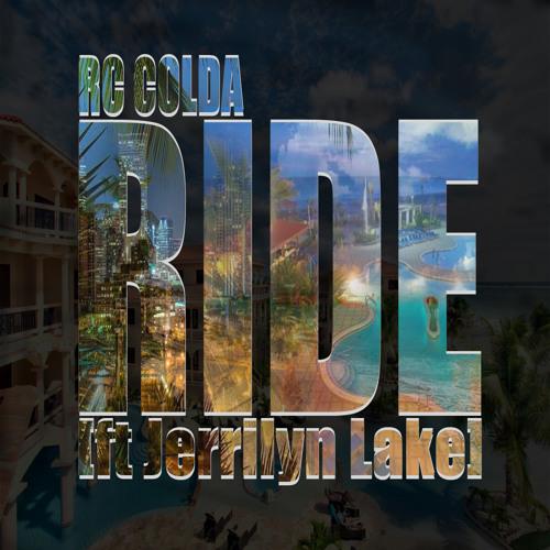 Ride [ft Jerrilyn Lake]