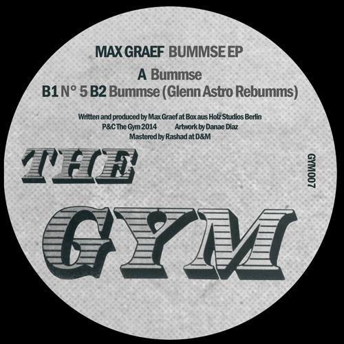 (GYM007): B2. Max Graef - Bummse (Glenn Astro rebumms) (Out soon!)