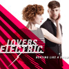 Lovers Electric - Beating Like a Drum (ZERIZELITE Remix)