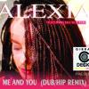 Gibrán Decks - Me And You -  Alexia (DUB HIP REMIX)