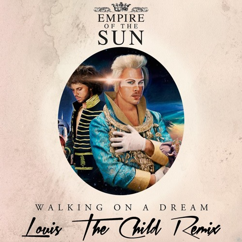 Empire Of The Sun - Walking On A Dream (Louis The Child Remix)