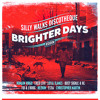 Dreams Of Brighter Days [Brighter day riddim]