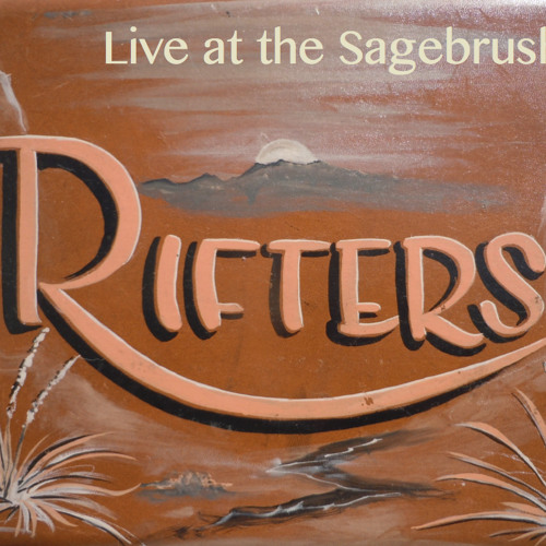 The Rifters Live at the Sagebrush
