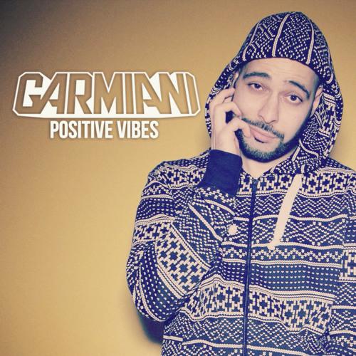 Garmiani - Positive Vibes #1