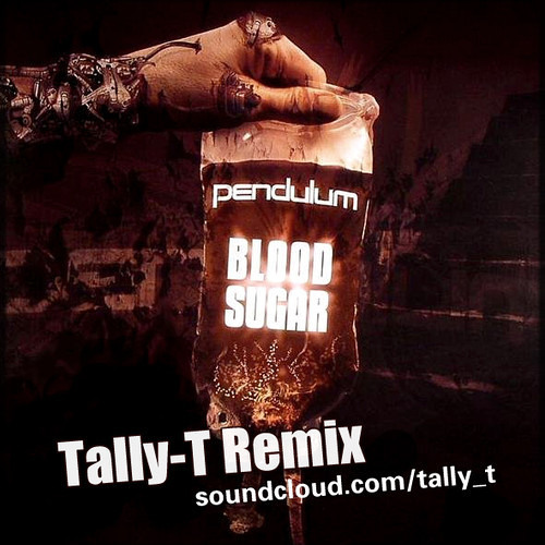 Pendulum - Blood Sugar (Tally T Remix)
