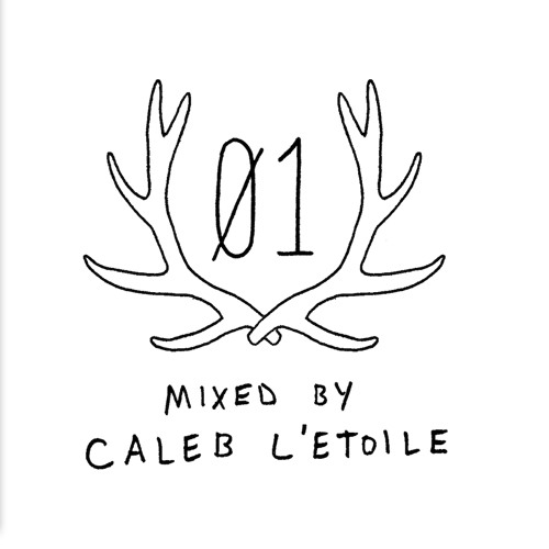 Antlergalactic Mix # 1 - Mixed by Caleb L'Etoile